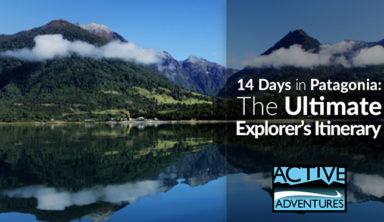 14 Days in Patagonia: The Ultimate Explorer's Itinerary