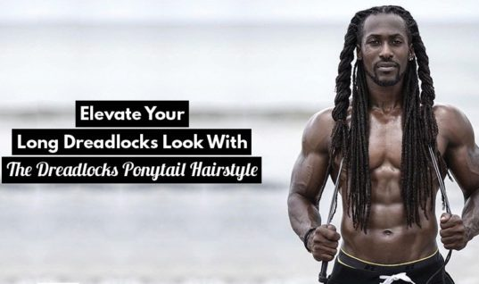 2 Variations Of Dreadlocks Ponytail To Take It To The Next Level